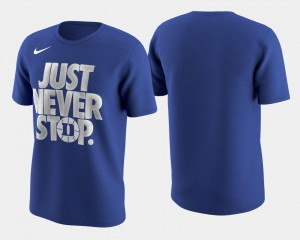 March Madness Selection Sunday For Men Basketball Tournament Just Never Stop Blue Devils T-Shirt Royal